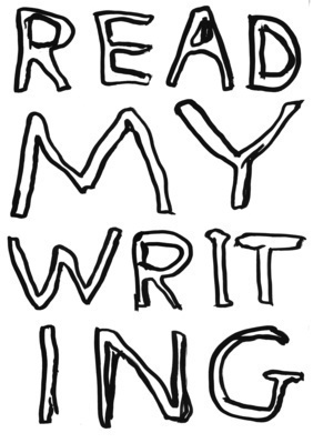 Untitled (Read my writing), 2006