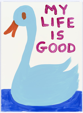 Untitled (My life is good (swan)), 2015