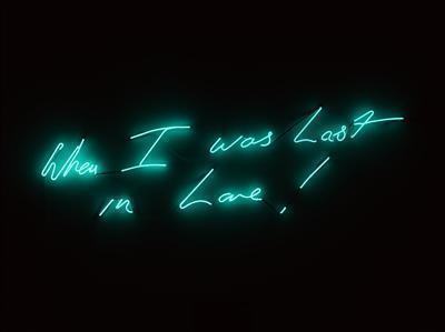 When I was Last in Love! 2012 By Tracey Emin